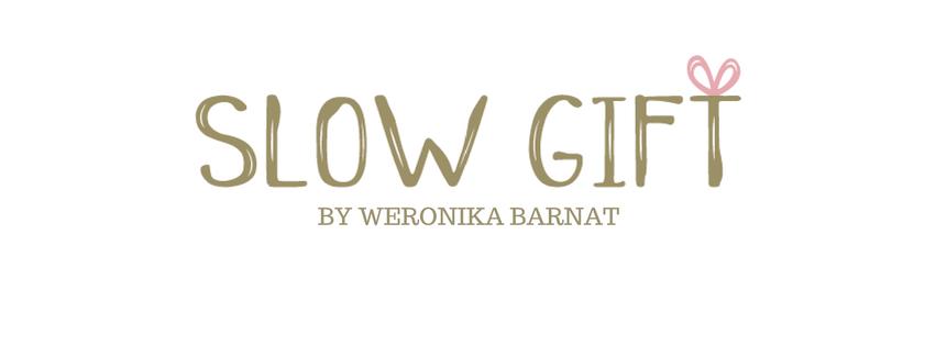 Slow gift